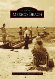 Mexico Beach ebook by Al Cathey,Cathey Parker Hobbs