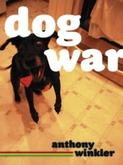 Dog War ebook by Anthony C. Winkler