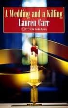 A Wedding and a Killing ebook by Lauren Carr