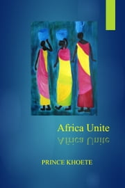 Africa Unite ebook by Margareth Ralph