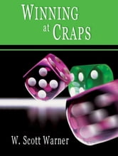 Winning at Craps! ebook by W. Scott Warner