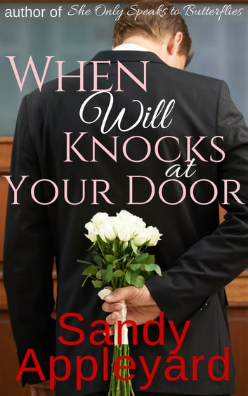 When Will Knocks at Your Door ebook by Sandy Appleyard