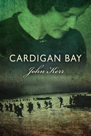 Cardigan Bay ebook by John Kerr