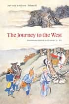 The Journey to the West, Revised Edition, Volume 3 ebook by Anthony C. Yu, Anthony C. Yu