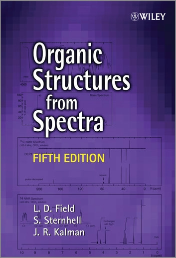Organic Structures from Spectra ebook by L. D. Field,S. Sternhell,J. R. Kalman
