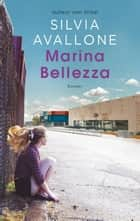 Marina Bellezza ebook by Silvia Avallone, Manon Smits