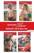 Harlequin Blaze August 2016 Box Set - Cowboy Untamed\Her SEAL Protector\Wild for You\Triple Score ebook by Vicki Lewis Thompson, Jillian Burns, Debbi Rawlins,...