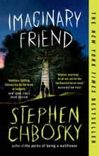 Imaginary Friend ebook by Stephen Chbosky