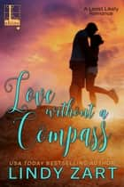Love without a Compass ebook by Lindy Zart
