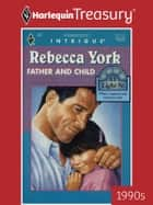 Father and Child ebook by Rebecca York