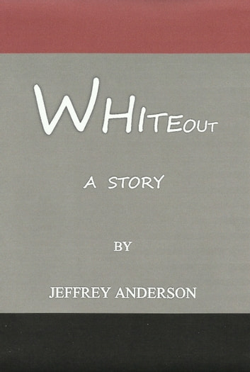Whiteout ebook by Jeffrey Anderson