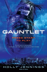 Gauntlet ebook by Holly Jennings