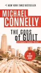Ebook The Gods of Guilt di Michael Connelly
