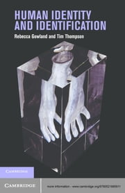 Human Identity and Identification ebook by Rebecca  Gowland,Tim Thompson