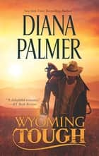 Wyoming Tough ebook by