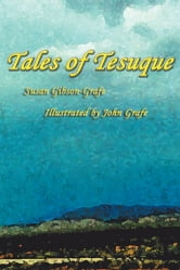 Tales of Tesuque ebook by Susan Gibson-Grafe