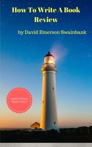 How To Write A Book Review ebook by David Emerson Swainbank