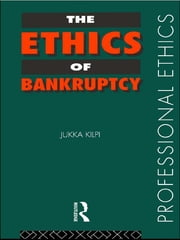The Ethics of Bankruptcy ebook by Jukka Kilpi