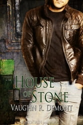 House of Stone ebook by Vaughn R. Demont
