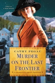 Murder on the Last Frontier ebook by Cathy Pegau