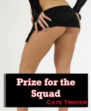 Prize For The Squad ebook by Cate Troyer