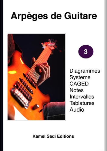 Arpèges de Guitare Vol. 3 ebook by Kamel Sadi