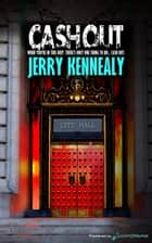Cash Out ebook by Jerry Kennealy