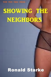 Showing the Neighbors ebook by Ronald Starke