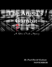 The Angel's Gambit ebook by Paul David Graham