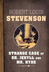 The Strange Case Of Dr. Jekyll And Mr. Hyde ebook by Robert Louis Stevenson