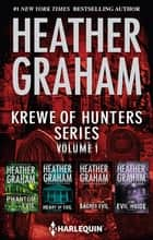 Krewe Of Hunters Series Volume 1/Phantom Evil/Heart Of Evil/Sacred Evil/The Evil Inside ebook by Heather Graham