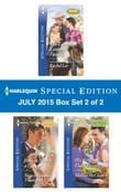 Harlequin Special Edition July 2015 - Box Set 1 of 2