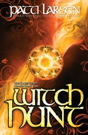 Witch Hunt ebook by Patti Larsen