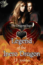 Legend of the Inero Dragon ebook by J.F. Jenkins