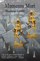 Memento Mori ebook by Shariann Lewitt