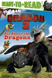 All About the Dragons - with audio recording ebook by Judy Katschke,Style Guide
