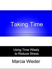 Taking Time ebook by Marcia Wieder