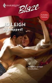 Kidnapped! ebook by Jo Leigh