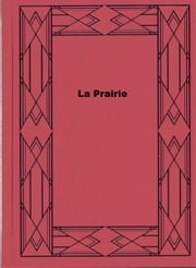 La Prairie ebook by Willa Cather