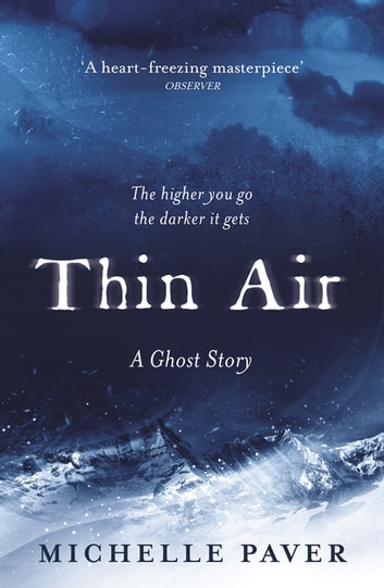 Thin Air - The most chilling and compelling ghost story of the year ebook by Michelle Paver