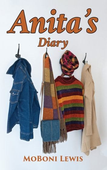 Anita's Diary ebook by MoBoni Lewis