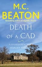Death of a Cad ebook by M.C. Beaton