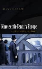 19th Century Europe ebook by Hannu Salmi