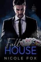 Full House (Book 2) - A Bet & Bought Mafia Romance, #2 ebook by