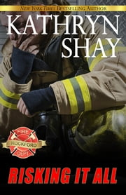 Risking It All ebook by Kathryn Shay
