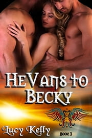 HeVans to Becky ebook by Lucy Kelly