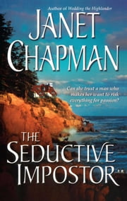 The Seductive Impostor E-bok by Janet Chapman