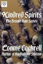 Kindred Spirits ebook by Connie Cockrell