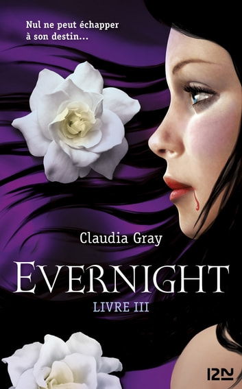 Evernight - tome 3 - Hourglass ebook by Claudia GRAY