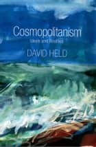 Cosmopolitanism ebook by David Held